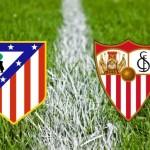 Prediksi Bola Atletico Madrid vs Sevilla 24 Januari 2016