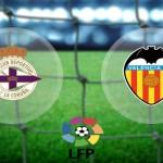 Prediksi Bola Deportivo La Coruna vs Valencia 25 Januari 2016