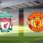 Prediksi Bola Liverpool vs Manchester United 17 Januari 2016