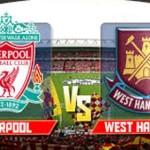 Prediksi Bola Liverpool vs West Ham United 31 Januari 2016
