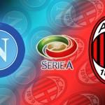 Prediksi Bola Napoli vs AC Milan 23 Februari 2016