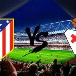 Prediksi Bola Atletico Madrid vs Eibar 6 Februari 2016