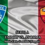 Prediksi Bola Empoli vs AS Roma 28 Februari 2016