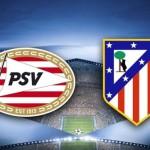 Prediksi Bola PSV vs Atletico Madrid 25 Februari 2016