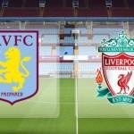 Prediksi Bola Aston Villa vs Liverpool 14 Februari 2016