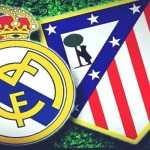 Prediksi Bola Real Madrid vs Atletico Madrid 28 Februari 2016